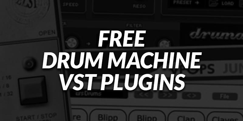 Free Drum Machine VSTi Plugins - Bedroom Producers Blog