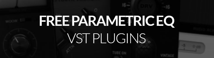 Free parametric equalizer VST plugins!