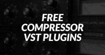 Free Compressor VST Plugins!