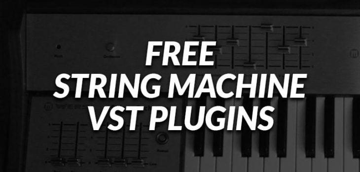 Free String Machine VST/AU Plugins