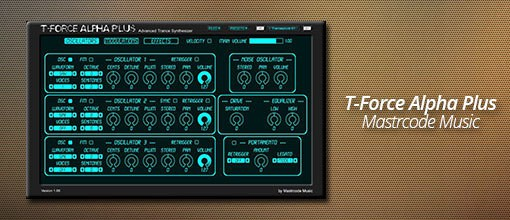 T-Force Alpha Plus by Mastrcode Music!