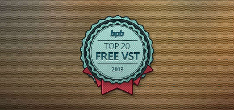 Top 20 Free VST Plugins (Best Of 2013)
