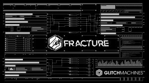 Fracture by Glitchmachines.