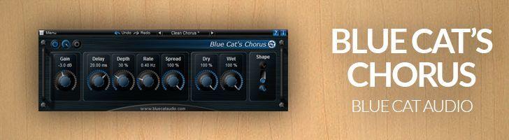 Blue Cat's Chorus by Blue Cat Audio.