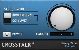 Crosstalk2 by Sleepy-Time DSP.