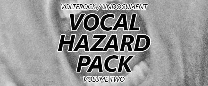 Vocal Hazard Pack Volume 2 by Volterock.