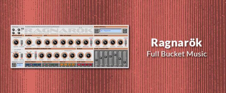 Ragnarök (free VSTi plug-in) by Full Bucket Music