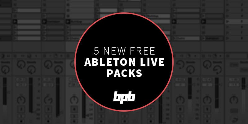 5 Awesome Free Ableton Live Packs To Inspire You This Week!