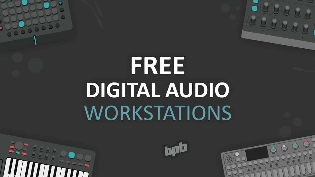 Free DAW (Digital Audio Workstation) - Bedroom Producers Blog