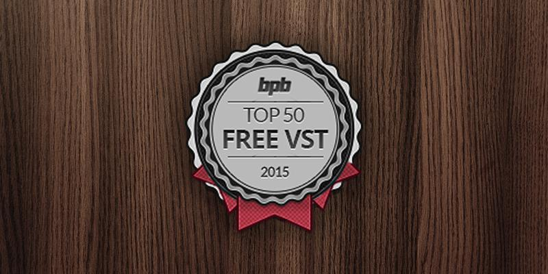 Top 50 Free VST Plugins Of 2015! | BPB