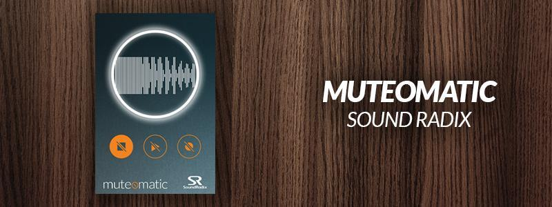 Muteomatic by Sound Radix.