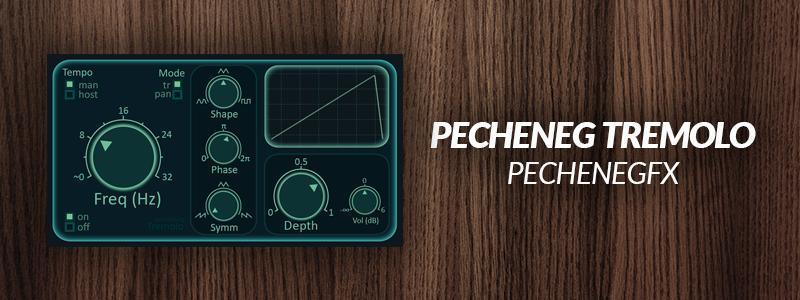 Pecheneg Tremolo by PechenegFX.