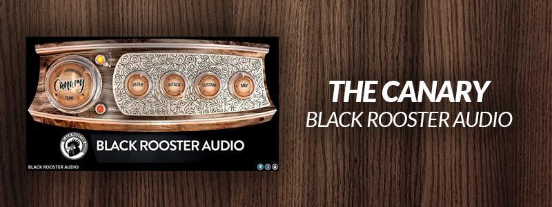The Canary by Black Rooster Audio.