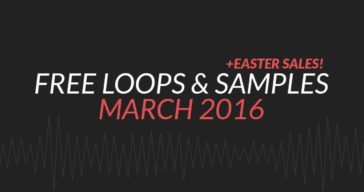 Free Samples & Loops Round-Up (March 2016)