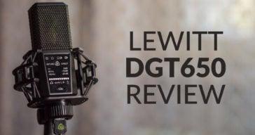 Lewitt DGT 650 USB Microphone Review