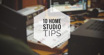 10 Home Studio PRO Tips