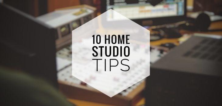 10 Home Studio PRO Tips