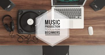 The Best Music Production Tools For Beginners