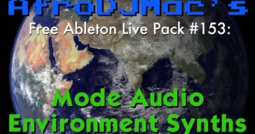 AfroDJMac Releases Free Environment Synths For Ableton