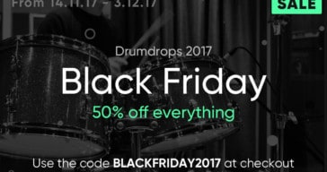 Drumdrops Launches 50% OFF Black Friday Sale 2017