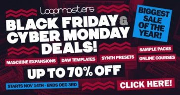 Loopmasters Black Friday Sale 2017 - Up To 70% OFF!