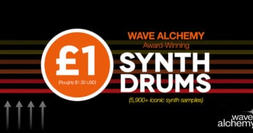 Get Over 5,000 Wave Alchemy Drum Samples For £1!