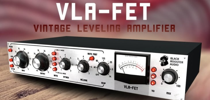 VLA-FET by Black Rooster Audio