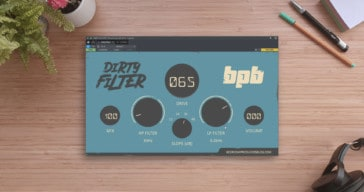 BPB Dirty Filter by Bedroom Producers Blog