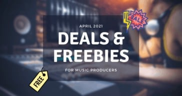 Music Production Deals April 2021