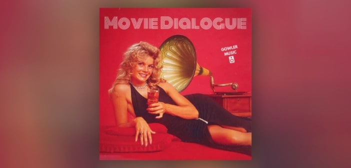 Movie Dialogue Vol.2 by GowlerMusic