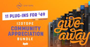 GIVEAWAY: iZotope's Community Appreciation Bundle (5 FREE Copies)