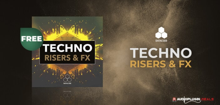 Datacode Techno Risers & FX Sound Pack Is FREE @ Audio Plugin Deals