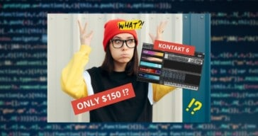 Use This One Weird Trick To Get Kontakt 6 for $150!
